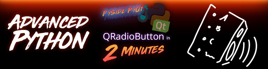 PySide + PyQt | QRadioButton in 2 Minutes - Impatient Programmer